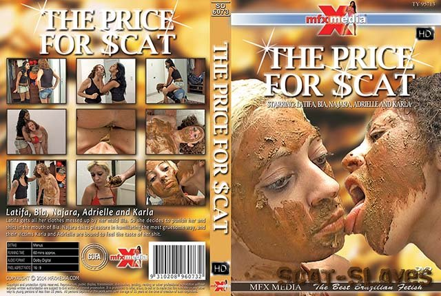 MFX Media: (Latifa, Bia, Najara, Adrielle, Karla) - SD-6073 The Price for Scat [HDRip] (1.30 GB)