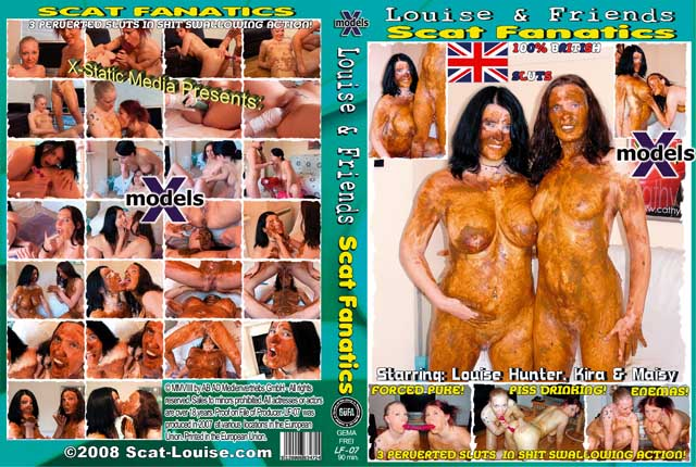 Germany: (Louise Hunter, Kira, Maisy) - Louise & Friends 7 - Scat Fanatics [DVDRip] (606 MB)