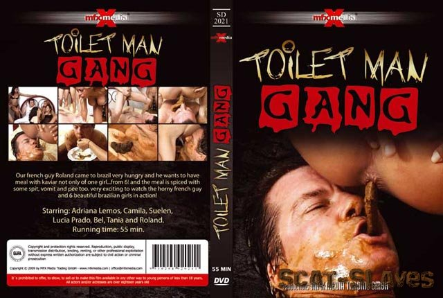 MFX Media: (Adriana, Camila, Suelen, Lucia, Bel, Tania and Roland) - [SD-2021] - Toilet Man Gang [DVDRip] (578 MB)