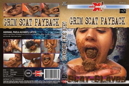 MFX-Media: (Hannah, Paola Alvares, Latifa) - SD-5128 Grim Scat Payback [HDRip] (1.34 GB)